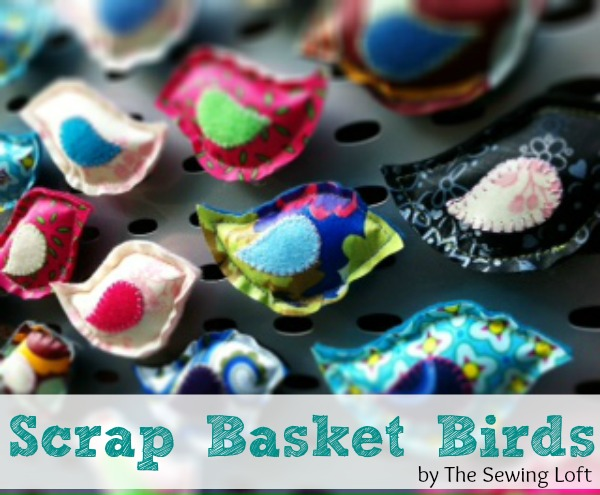 Scrap Basket Bird Magnets Includes free pattern by The Sewing Loft #scrapfabric #sewing #pattern