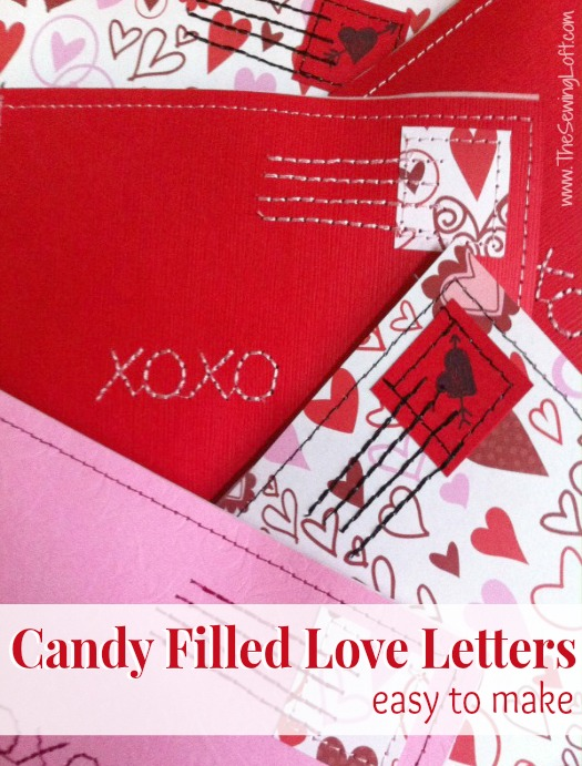 Easy to make candy filled Love Letters by The Sewing Loft #Valentine