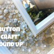 Button Jar Inspiration- Button Craft Projects