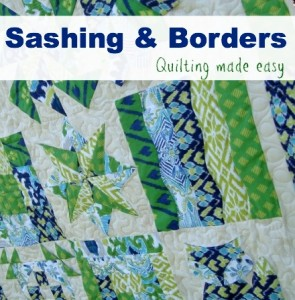 Sashing and Borders- Quick as a Fox Quilt Along