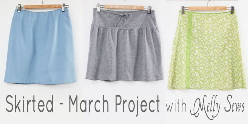 Skirted March Project Wrap Up | Easy Skirt Tutorials