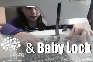 Baby Lock & The Sewing Loft partnering together