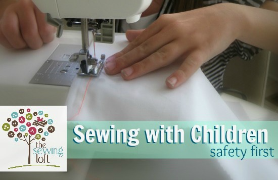 Sewing with Children Safety 1st | The Sewing Loft