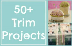 50+ Trim Projects | The Sewing Loft