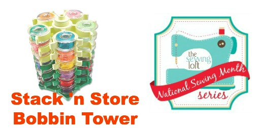 Learn how to use a Stack 'n Store Bobbin Tower to keep your threads straight  during National Sewing Month on The Sewing Loft