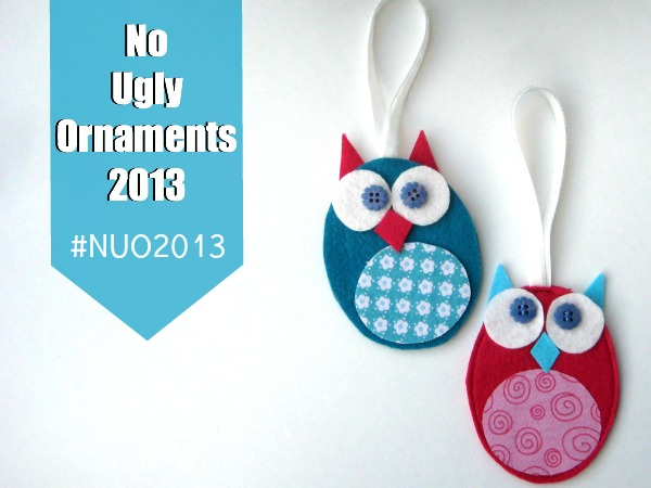 Easy Owl Ornaments are fun to make and perfect for kids. Part of the No Ugly Ornaments 2013 Challenge with My Very Educated Mother. #NUO2013