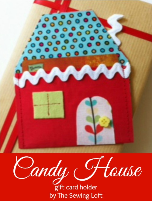 Candy House Gift Card Holder How To on The Sewing Loft #Christmas