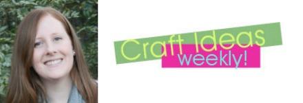 Craft Ideas Weekly