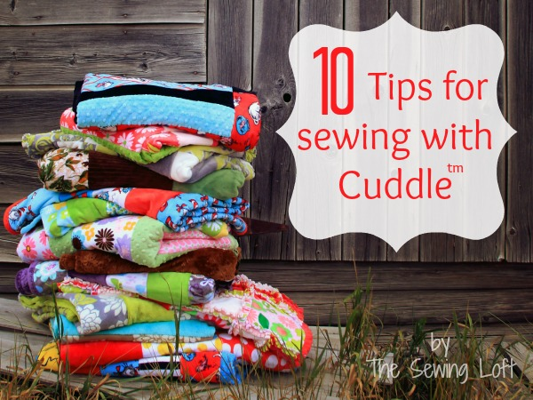 Sewing with Cuddle Tips and Tricks by The Sewing Loft #sewing #sewingtips