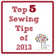 Top 5 Sewing Tips of 2013