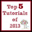 Top 5 Tutorials of 2013