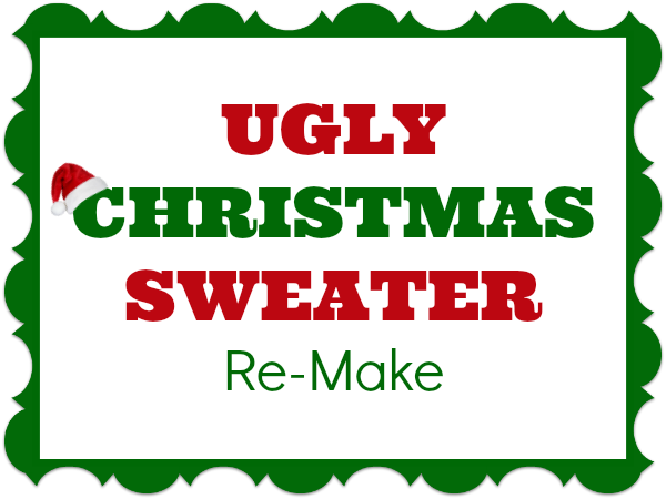Ugly Christmas Sweater Remake The Sewing Loft