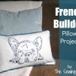 French Bulldog Pillow Project