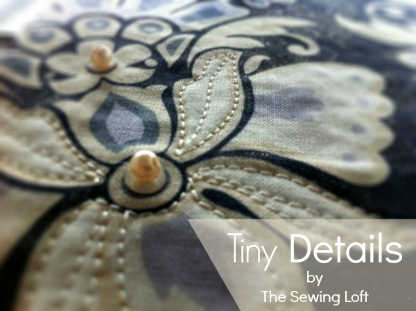 Tiny sewing details add major impact. The Sewing Loft