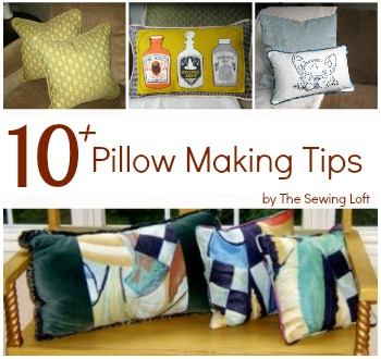 Pillow making tips and tricks with The Sewing Loft. Also includes inspiration and free patterns. #homedecor