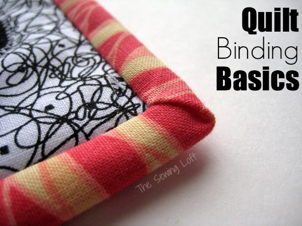 Quilt binding does not have to be stressful.  Let's learn the basics at The Sewing Loft.