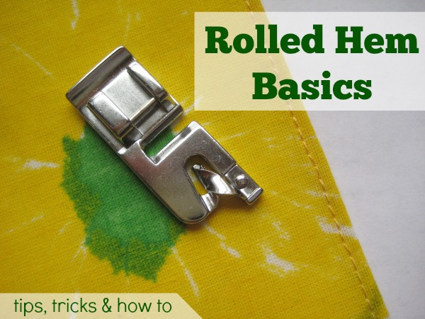 Rolled Hem Basics How To The Sewing Loft Unique How To Use A Hemming Foot On A Sewing Machine