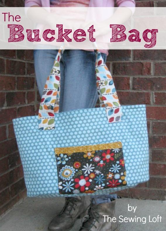 Big Bad Bucket Bag Pattern - The Sewing Loft