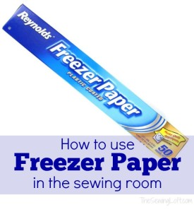 Ways to use Freezer Paper in the Workroom