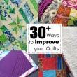 Quilt-Making Tips
