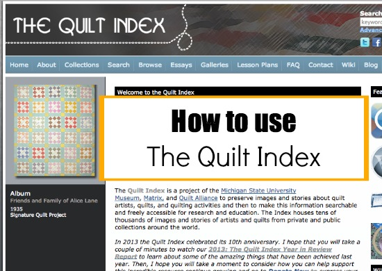 Do you know about The Quilt Index? Learn how to explore and use it for your projects.  The Sewing Loft