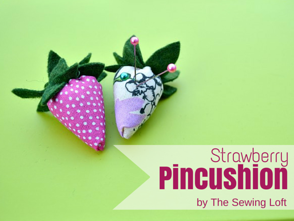 Clear out your scrap basket with this sweet strawberry pincushion. The Sewing Loft
