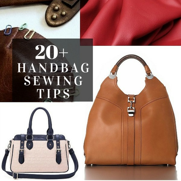 20 Tips For Sewing Handbags The Loft
