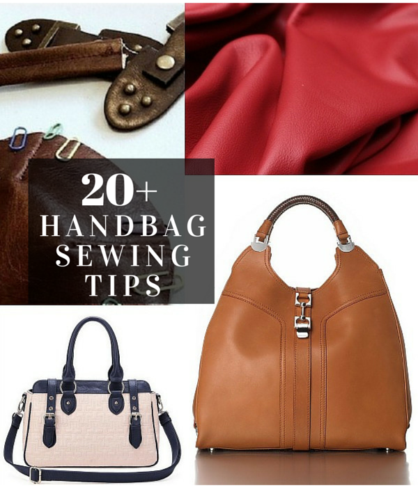 20 Tips To Help You Get Starting Sewing Handbags At Home We Will Show
