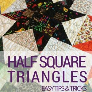 Half Square Triangles | Quilting Basics