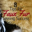 Tips for Faux Fur Fabric Succcess