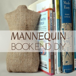 Mannequin Bookends DIY