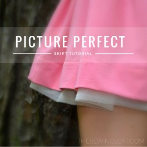 Easy Skirt Tutorial- Picture Perfect