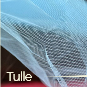 Tulle Fabric – Sewing Term