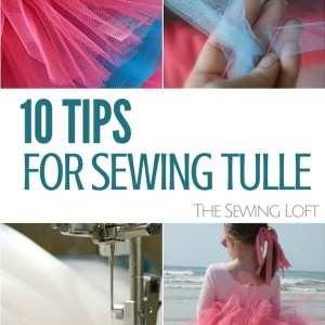 Sewing with Tulle – Easy Tips