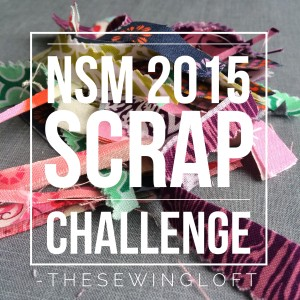 NSM: Scrap Sewing Challenge – Last Call!