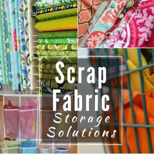 NSM How to Organize Fabric Scraps