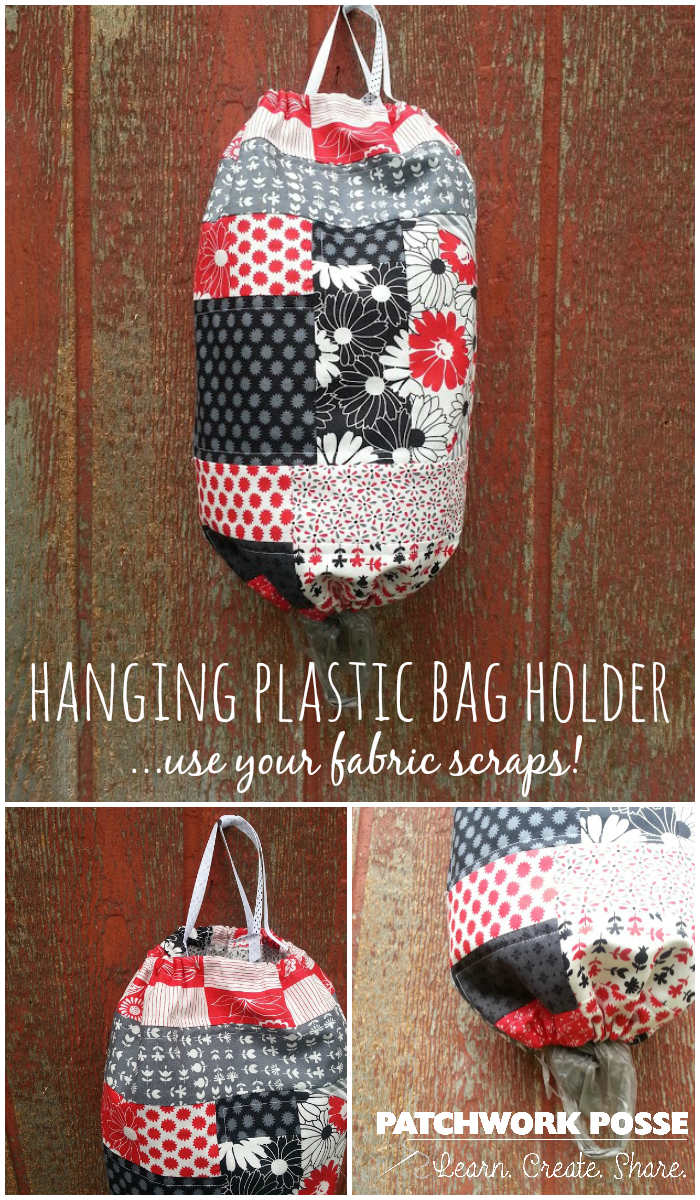 Create This Hanging Plastic Bag Holder With Foundation Fabrics Learn How Becky During National