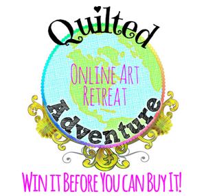 Quilted Adventure Retreat Win it Before You Can Buy It!