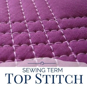 Top Stitch | Sewing Term