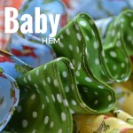 The baby hem is a tiny hem perfect for so many different types of sewing projects. The Sewing Loft