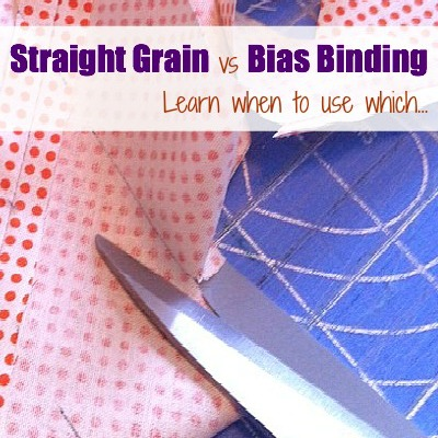 Learn the difference between straight-grain and bias binding. The article also shares how, when and where to use them. The Sewing Loft