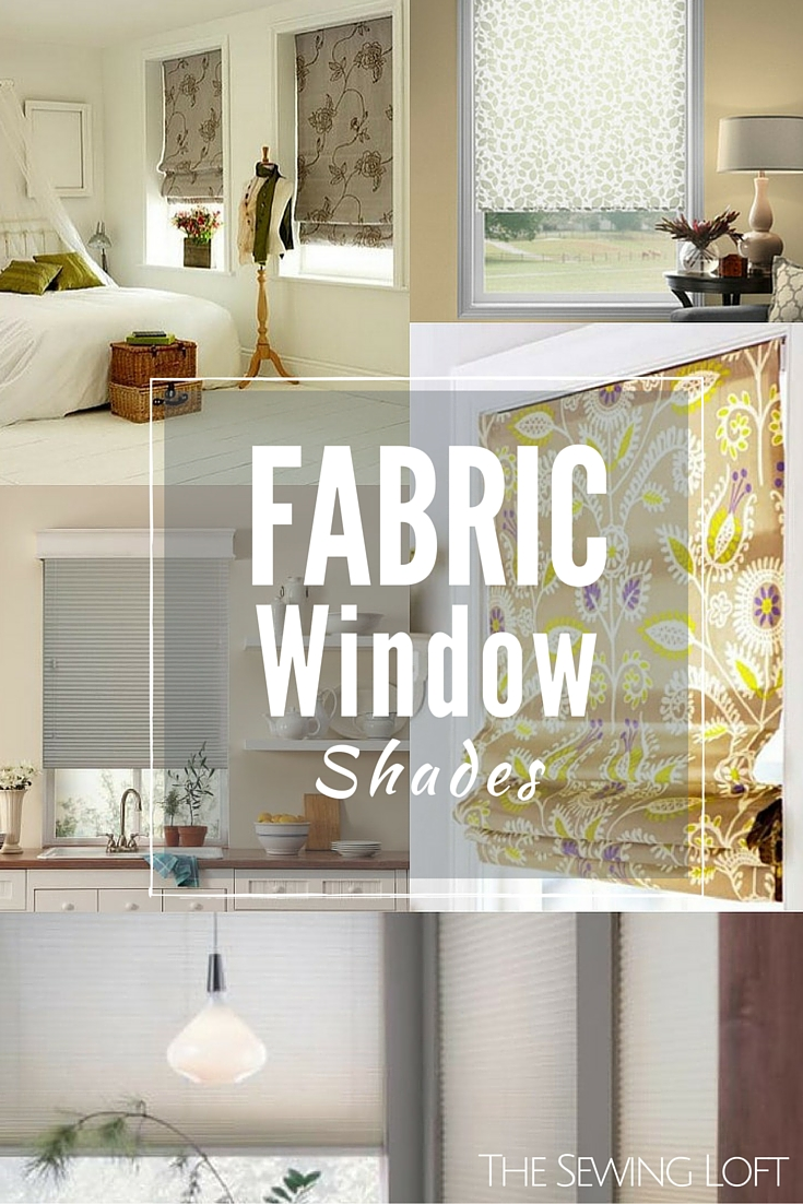 window shades | fabric window treatments - the sewing loft