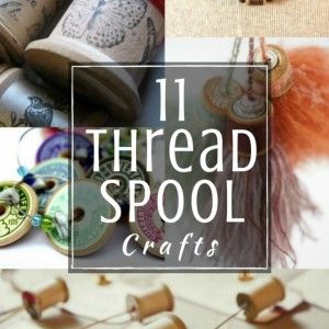 Vintage Thread Spools DIY Project