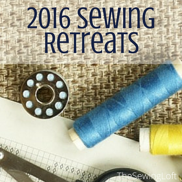 Sewing retreats are a fun way to meet new friends who are passionate about sewing. Check out this great list for 2016retreats. The Sewing Loft
