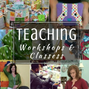 Sewing Classes – Did you know that I teach?