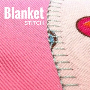 Blanket Stitch | Sewing Term