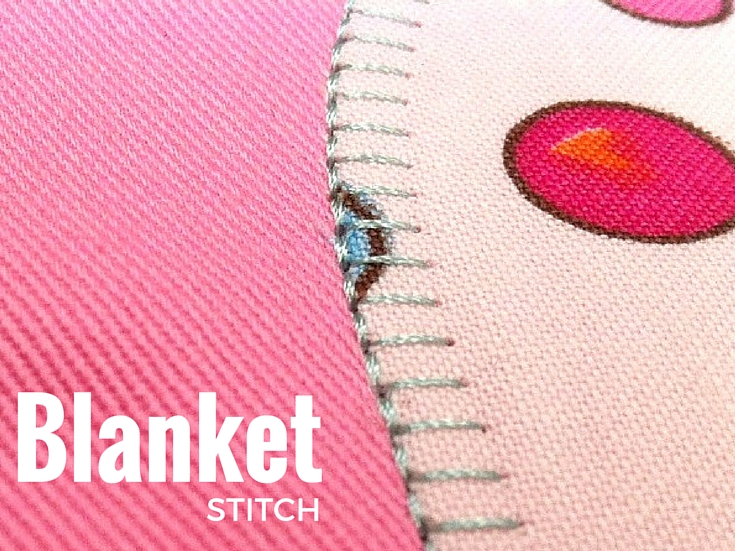 Blanket Stitch Sewing Term The Sewing Loft Amazing Blanket Stitch On Sewing Machine