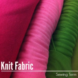 Knit Fabric | Sewing Term