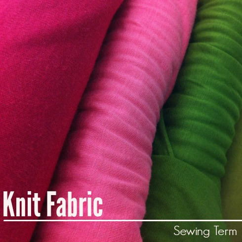 Knit Fabric Sewing Term - The Sewing Loft