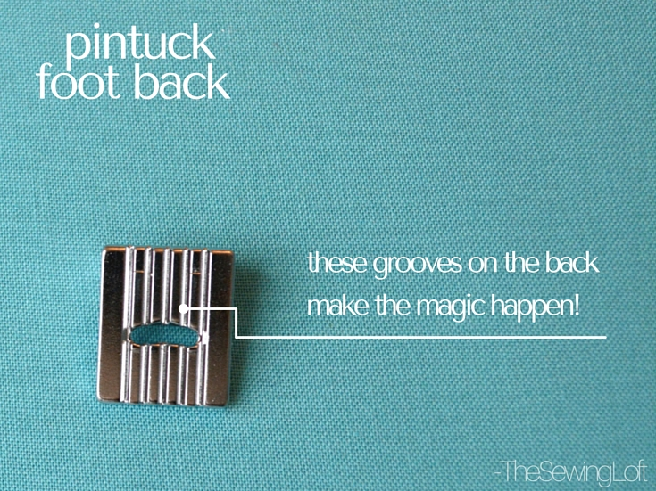 The pintuck presser foot is designed to allow your machine to create texture and dimension with one pass under the needle. This specialty foot is available in 3, 5, 7 and 9 groove options. Learn how to keep your tucks straight and evenly spaced with this special sewing accessory. The Sewing Loft